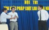 Hội thi tìm hiểu pháp luật lao động: Bổ ích với người lao động
