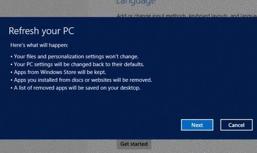 Refresh your PCsẽ giữ lại dữ liệu, thiết lập cá nhân hóa cùng các ứng dụng cài đặt từ Windows Store