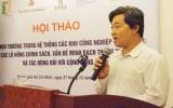 Khai mạc Hội thảo Bảo vệ môi trường trong hệ thống các khu công nghiệp ở Việt Nam