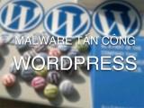 Hơn 100 ngàn trang sử dụng Wordpress bị nhiễm malware