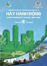 Cùng hành động vì môi trường đô thị xanh