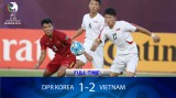 Giải U-19 châu Á: Việt Nam đá bại Triều Tiên
