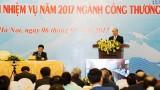 越南政府总理阮春福出席2017年工贸部工作任务部署会议
