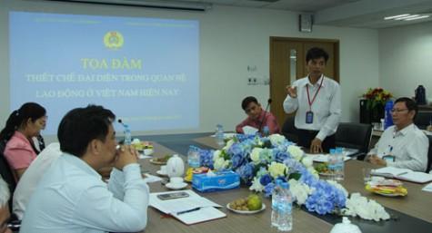 Tọa đàm về thiết chế đại diện trong quan hệ lao động