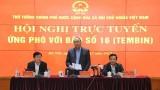 """越南政府总理阮春福主持视频会议 指导第16号台风""""天秤""""防御工作"""