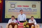 Hội Khoa học Lịch sử tỉnh tổ chức Hội thảo về Nguyễn Văn Tiết, Bí thư Tỉnh ủy Thủ Dầu Một