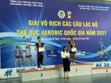 Giải vô địch thể dục Aerobic toàn quốc 2021: Bình Dương xếp thứ 5 chung cuộc