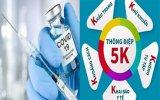 Vắc xin + 5K = Biện pháp phòng bệnh hiệu quả
